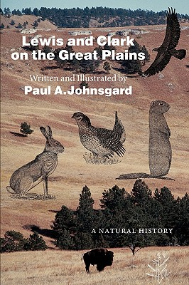 Image for Lewis and Clark on the Great Plains: A Natural History (Bison Original)