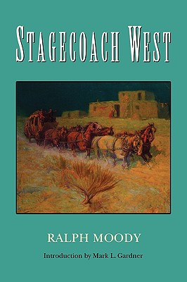 Stagecoach West, Ralph Moody