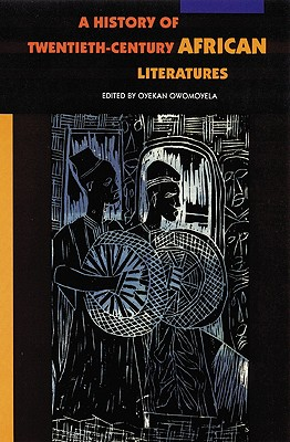 Image for A History of Twentieth-Century African Literatures