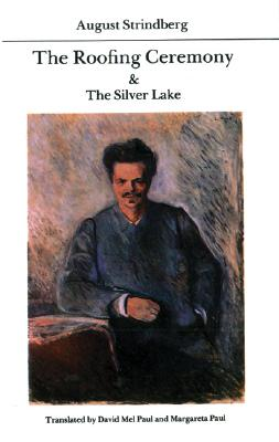 Image for The Roofing Ceremony and The Silver Lake (Modern Scandinavian Literature in Translation)