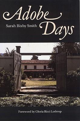 Adobe Days, Smith, Sarah Bixby