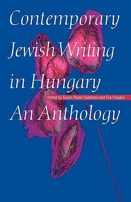 Image for Contemporary Jewish Writing in Hungary: An Anthology (Jewish Writing in the Contemporary World)