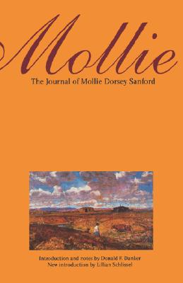 Image for Mollie:  The Journal of Mollie Dorsey Sanford in Nebraska and Colorado Territories, 1857-1866