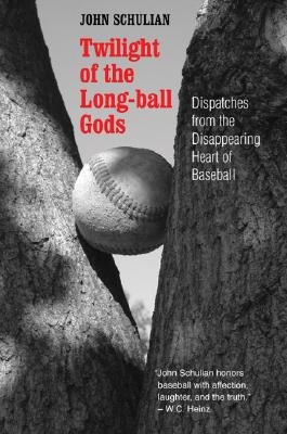 Image for Twilight of the Long-ball Gods: Dispatches from the Disappearing Heart of Baseball