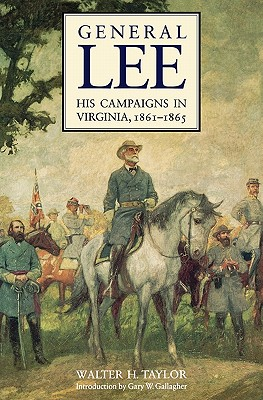 Image for General Lee: His Campaigns in Virginia, 1861-1865