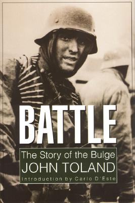 Battle: The Story of the Bulge, John Toland