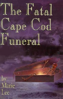 Image for The Fatal Cape Cod Funeral