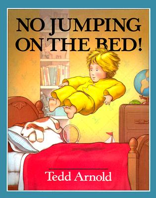 Image for NO JUMPING ON THE BED!