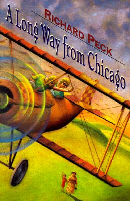 A Long Way from Chicago: A Novel in Stories (Newbery Honor Book), Richard Peck