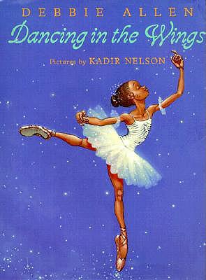 Dancing in the Wings, Allen, Debbie; Nelson, Kadir