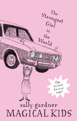 Image for Magical Kids: The Invisible Boy and The Strongest Girl in the World