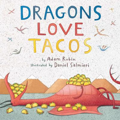DRAGONS LOVE TACOS, RUBIN, ADAM