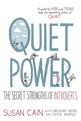 Image for Quiet Power: The Secret Strengths of Introverts