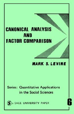 Image for Canonical Analysis and Factor Comparison (Quantitative Applications in the Social Sciences)