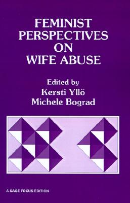 Image for Feminist Perspectives on Wife Abuse (SAGE Focus Editions)
