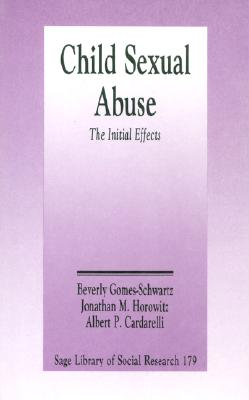 Image for Child Sexual Abuse: The Initial Effects (SAGE Library of Social Research)