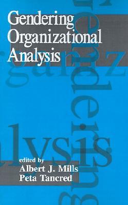 Image for GENDERING ORGANIZATIONAL ANALYSIS