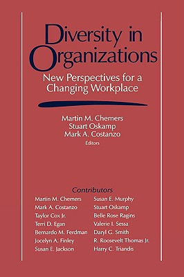 Diversity in Organizations: New Perspectives for a Changing Workplace (Claremont Symposium on Applied Social Psychology)