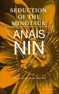 Seduction of the Minotaur (Vol V), Nin, Ana�s