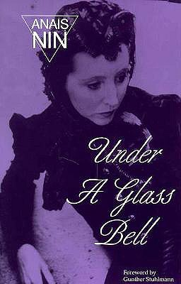 Under A Glass Bell (Swallow Paperbook), Nin, Ana�s