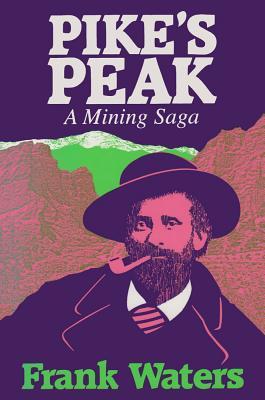 Image for Pike's Peak: A Mining Saga