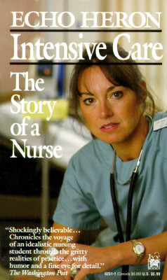 Image for INTENSIVE CARE STORY OF A NURSE