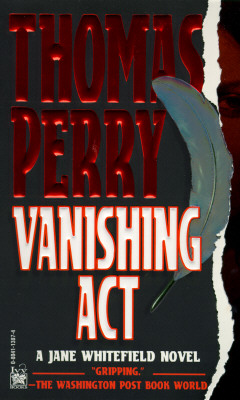 "Vanishing Act (Jane Whitfield Novel), ""Perry, Thomas"""