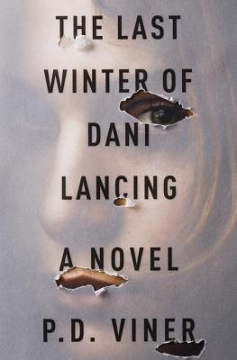 Image for The Last Winter of Dani Lancing: A Novel