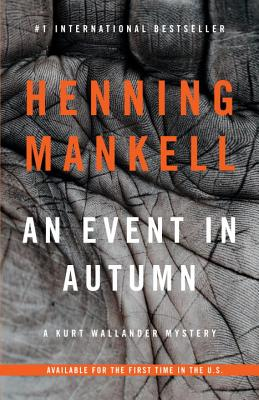 Image for An Event in Autumn: A Kurt Wallander Mystery (Vintage Crime/Black Lizard Original)