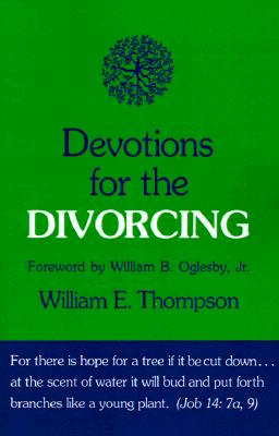 Devotions for the Divorcing, Thompson, William E.