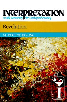 Image for Revelation Interpretation: A Bible Commentary for Teaching and Preaching