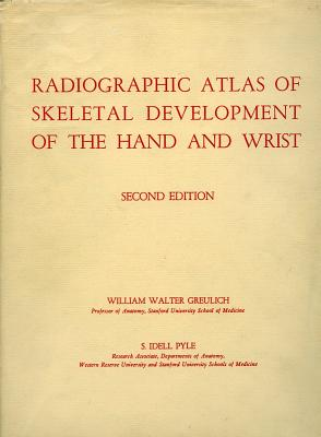 Image for Radiographic Atlas of Skeletal Development of the Hand and Wrist