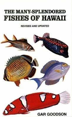 Image for The Many-Splendored Fishes of Hawaii