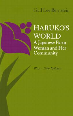 Image for Haruko's World: A Japanese Farm Woman and Her Community