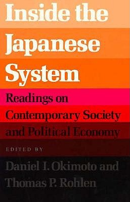 Image for Inside the Japanese System: Readings on Contemporary Society and Political Economy