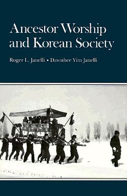 Image for Ancestor Worship and Korean Society