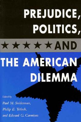 Image for Prejudice, Politics, and the American Dilemma