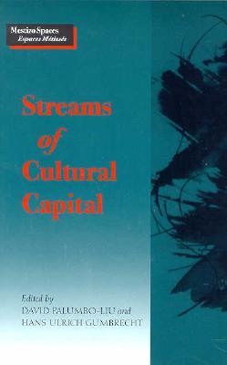 Image for Streams of Cultural Capital (Mestizo Spaces / Espaces Metisses)