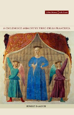 Image for A Childhood Memory by Piero della Francesca (Cultural Memory in the Present)