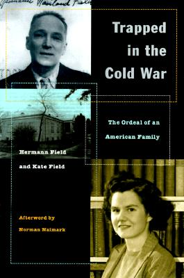 Image for Trapped in the Cold War: The Ordeal of an American Family