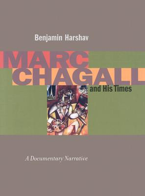 Image for Marc Chagall and His Times: A Documentary Narrative (Contraversions: Jews and Other Differences)