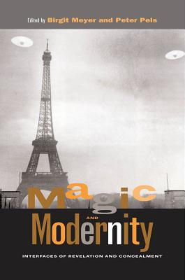 Image for Magic and Modernity: Interfaces of Revelation and Concealment