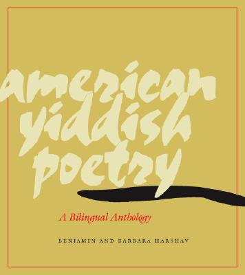 Image for American Yiddish Poetry: A Bilingual Anthology