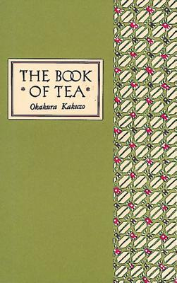 Image for The Book of Tea Classic Edition