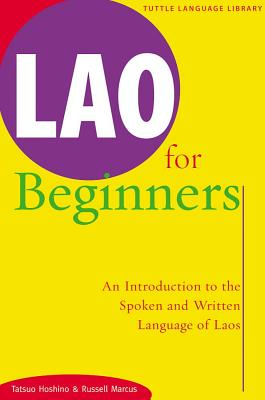 Image for Lao for Beginners: An Introduction to the Spoken and Written Language of Laos (Tuttle Language Library)