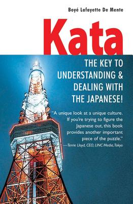 Image for Kata: The Key to Understanding and Dealing with the Japanese!