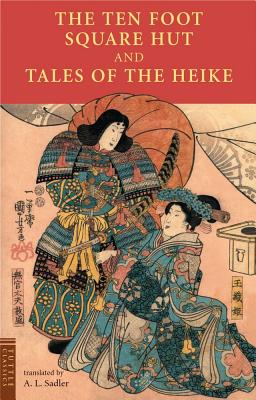 Image for The Ten Foot Square Hut and Tales of the Heike (Tuttle Classics)