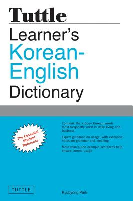 Tuttle Learner's Korean-English Dictionary: The Essential Student Reference, Kyubyong Park
