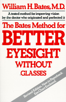 Image for Bates Method for Better Eyesight Without Glasses/With Eye Chart