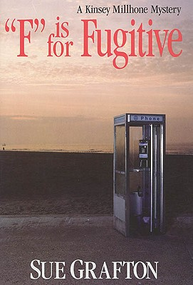 Image for F IS FOR FUGITIVE: A Kinsey Millhone Mystery